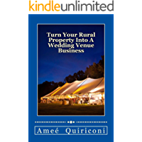 Turn Your Rural Property Into A Wedding Venue Business