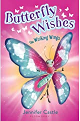 Butterfly Wishes 1: The Wishing Wings Kindle Edition