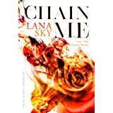 Chain Me: A Vampire Romance (The Ellie Gray Chronicles Book 2)