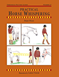 Practical Horse Whispering (Threshold Picture Guides)