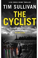 The Cyclist: A DS Cross mystery Kindle Edition