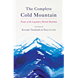 The Complete Cold Mountain: Poems of the Legendary Hermit Hanshan (English Edition)