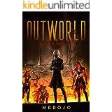 OUTWORLD: Awakening (A LitRPG Story)