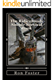 The Ridiculously Simple Survival Book