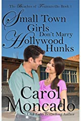 Small Town Girls Don't Marry Hollywood Hunks: A Small Town Contemporary Christian Romance (The Beaches of Trumanville Book 1) Kindle Edition