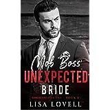 Mob Boss' Unexpected Bride: A Dark Mafia Billionaire Romance (Broken Throne Book 3)