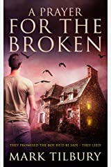 A Prayer For The Broken Kindle Edition