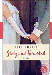 Stolz und Vorurteil: Roman (Fischer Klassik Plus) (German Edition)