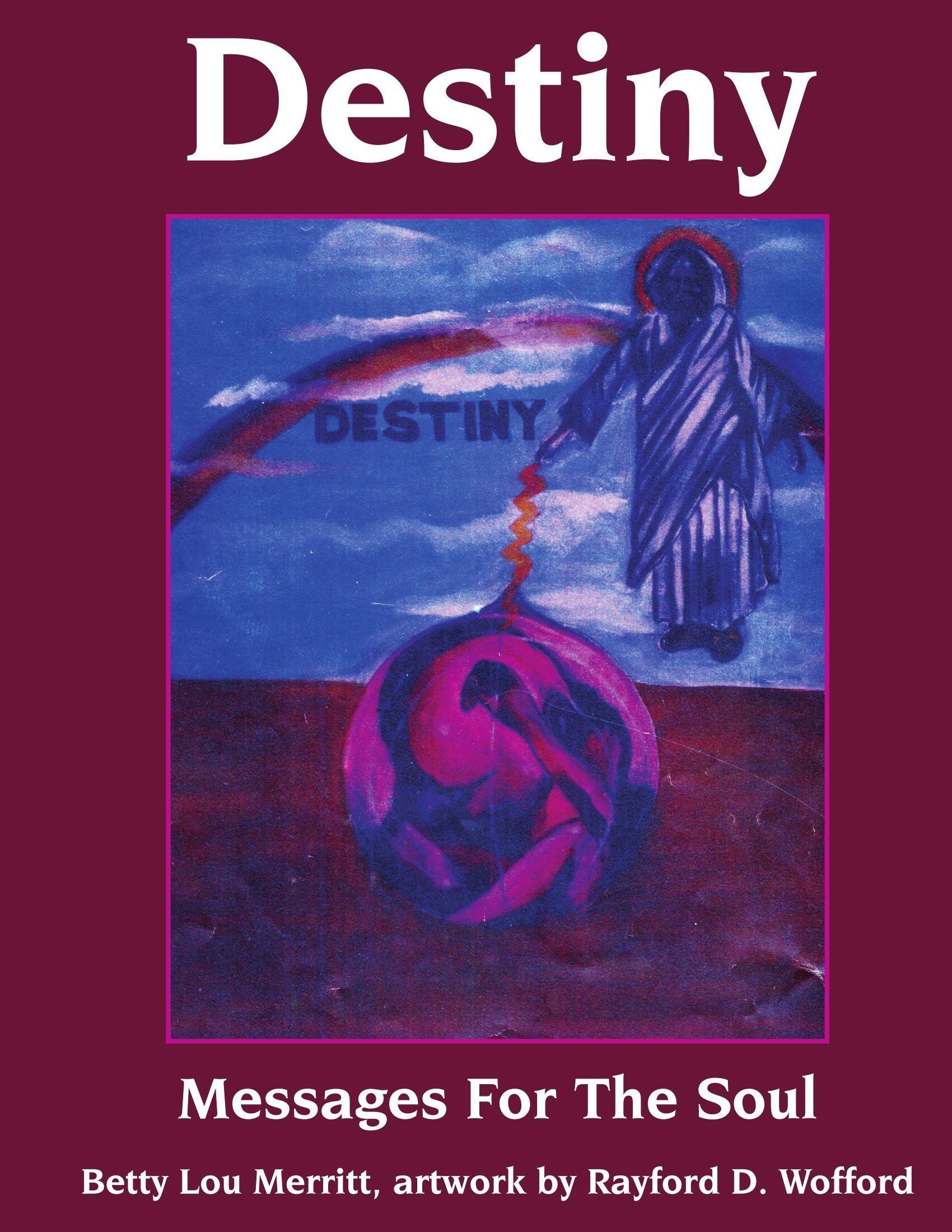 Destiny: Messages For The Soul pdf epub