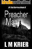 Preacher Man: DI Ted Darling Book 8
