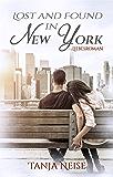 Lost And Found In New York (Liebesroman)