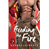 Feeding the Fire (The Rosewood Series Book 2)