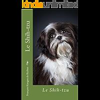 shih tzu: un amour de chien (Les chiens de race t. 6) (French Edition)