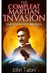 The Compleat Martian Invasion: Earth's Defense Awakens Kindle Edition