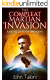The Compleat Martian Invasion: Earth's Defense Awakens