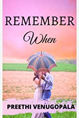 Remember When: A Love Story Unlike any Other Kindle Edition