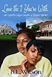 Love the 1 You're With: can Lynette Royce become a forever woman?
