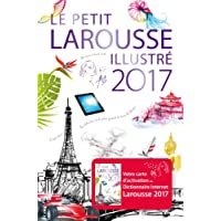 PETIT LAROUSSE ILLUSTRÉ 2017