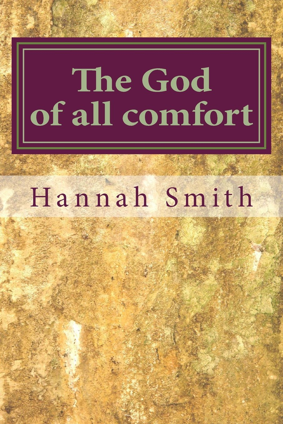 Download The God of all comfort PDF