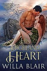 His Highland Heart Kindle Edition