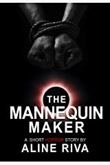The Mannequin Maker Kindle Edition