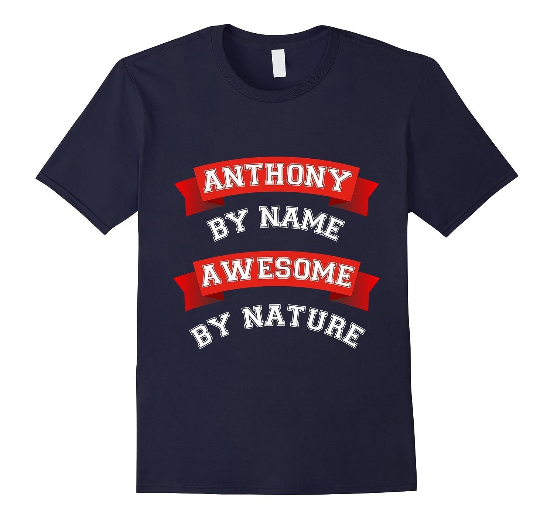 Awesome Anthony Gift T-Shirt / Anthony Birthday TShirt-FL