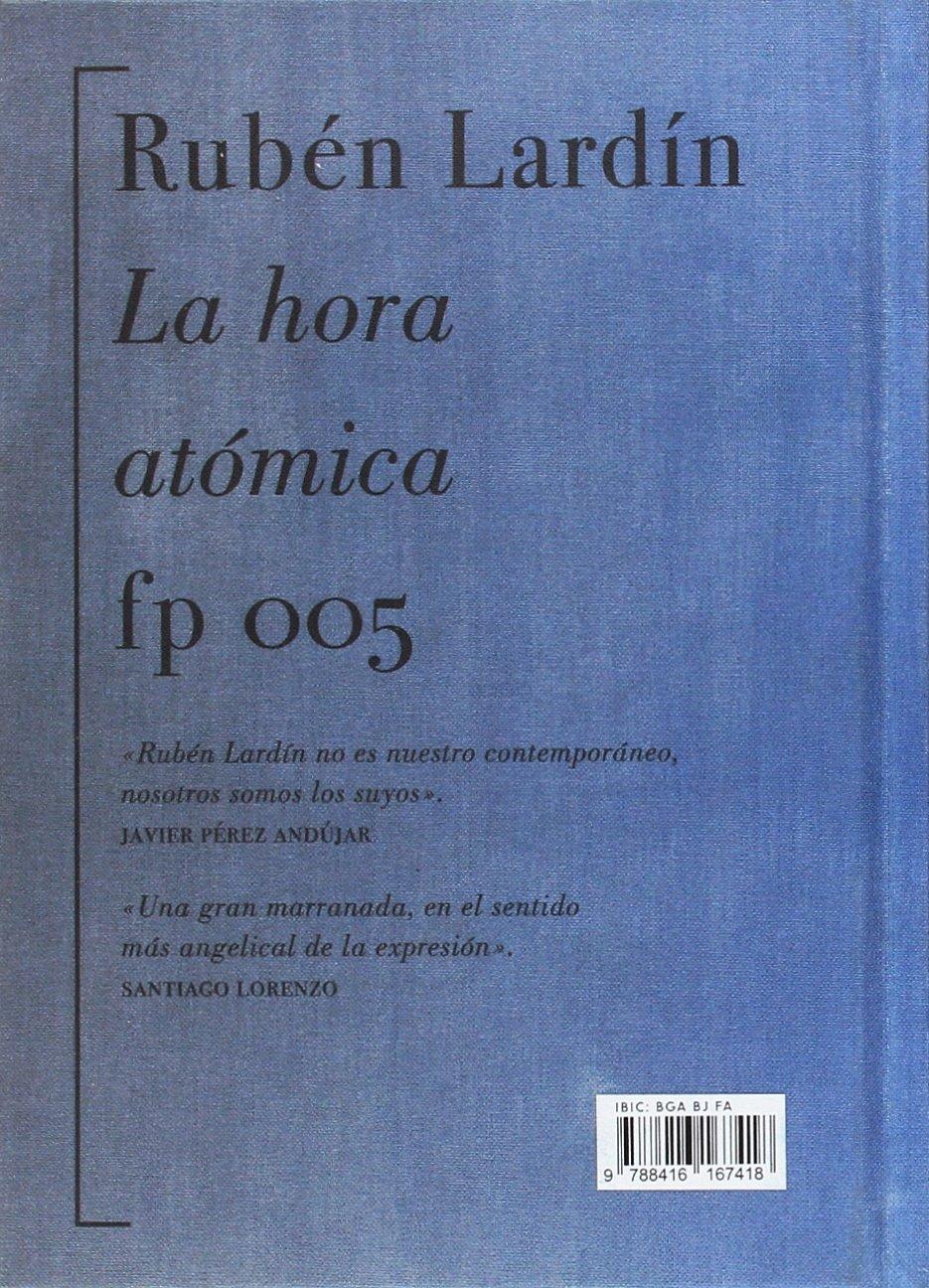 La hora atómica: Amazon.es: Rubén Lardín: Libros