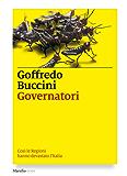Governatori: Così le Regioni hanno devastato l'Italia