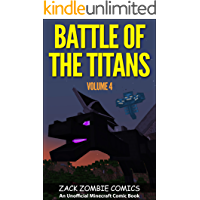 Battle of the Titans: The Ultimate Minecraft Comic Book Volume 4 (An Unofficial Minecraft Comic Book) book cover