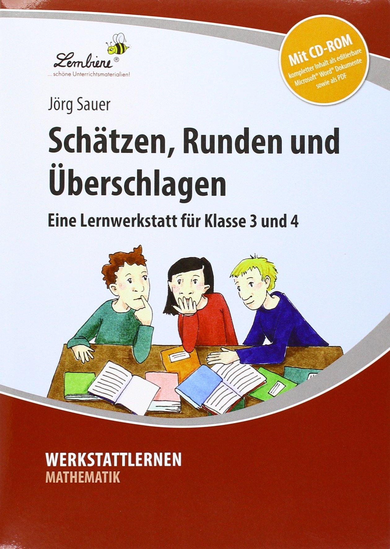 Schätzen, Runden und Überschlagen: Grundschule, Mathematik, Klasse 3 ...