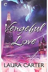 Vengeful Love Mass Market Paperback