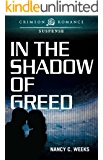In the Shadow of Greed (Shadows and Light Book 1)