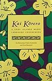 A Cook Islands Maori Coursebook: Cook Island Maori Coursebook