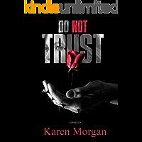 Do not trust