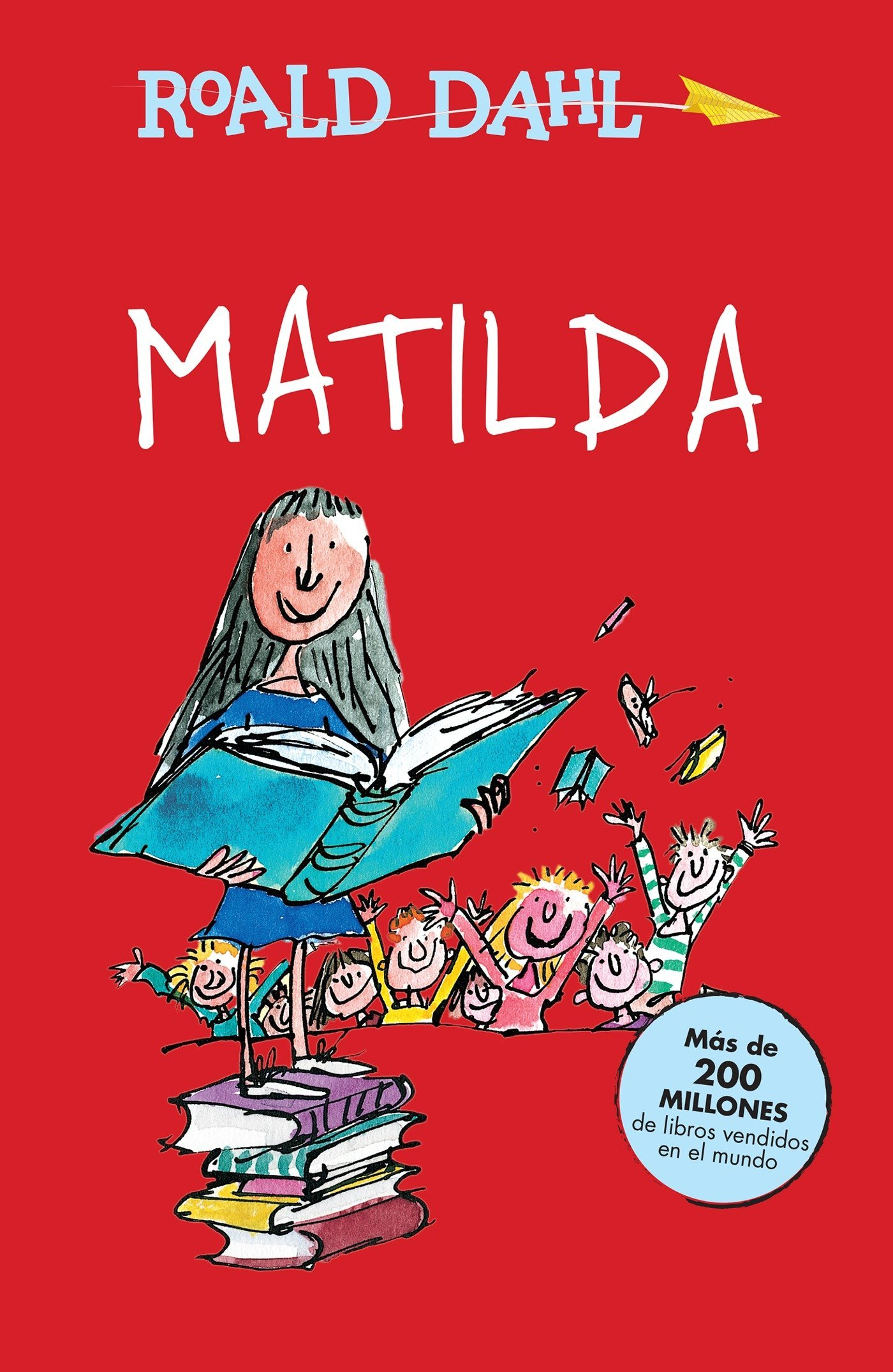Matilda / Matilda (Roald Dalh Colecction) (Spanish Edition) by Alfaguara