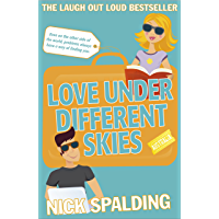 Love...Under Different Skies: Book 3 in the Love...Series (Love Series)