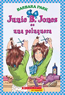 Junie B. Jones es una peluquera: (Spanish language edition of Junie B.