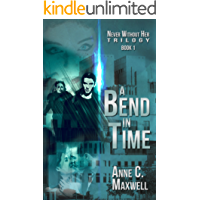 A Bend In Time (Never Without Her Book 1) (English Edition)