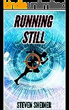 Running Still
