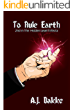 To Rule Earth (The Hidden Level Trifecta Book 2)