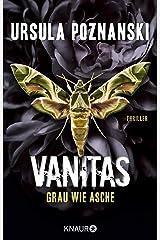 VANITAS - Grau wie Asche: Thriller (Die Vanitas-Reihe 2) (German Edition) Kindle Edition