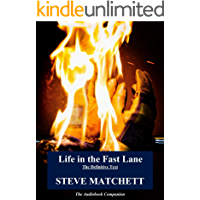 Life in the Fast Lane: The Definitive Text & Audiobook Companion (English Edition)