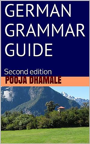 German Grammar Guide: Second edition