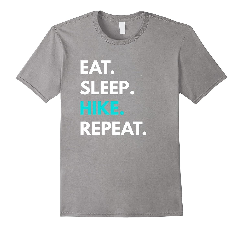Eat Sleep Hike Repeat t-shirt - Hiking Tees-FL