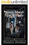 Sissy Maid For A Lady: Submissive Entrapment