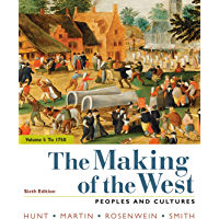 The Making of the West, Volume 1: Peoples and Cultures