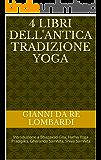 4 libri dell'antica tradizione Yoga