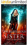 The Rebellious Sister (Unstoppable Liv Beaufont Book 1) (English Edition)