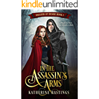 In the Assassin's Arms (Daggers of Desire Book 1)