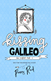 Kissing Galileo (Dear Professor Book 2)
